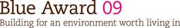 Jury Blue Award 09 : Bauen für eine lebenswerte Umwelt