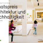 """Staatspreis """"Architektur und Nachhaltigkeit"""" ausgeschrieben"""