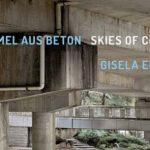 Gisela Erlacher — Himmel aus Beton