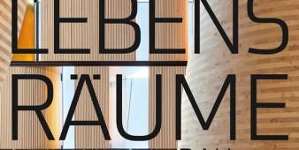 Ausstellung: Lebensräume – Bauherrenpreis 2015