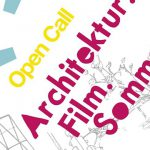 Call for films: Architektur. Film. Sommer. 2016