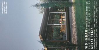 Architekturausstellung Sevki Pekin 2016
