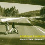 Ausstellung – erfahrene Landschaft
