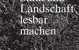 Buchtipp: Stadt und Landschaft lesbar machen