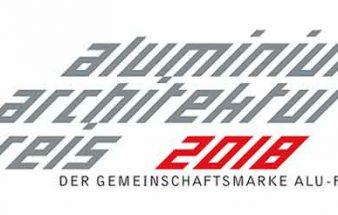 Der ALUMINIUM-ARCHITEKTUR-PREIS 2018