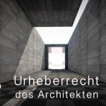 Das Urheberrecht des Architekten