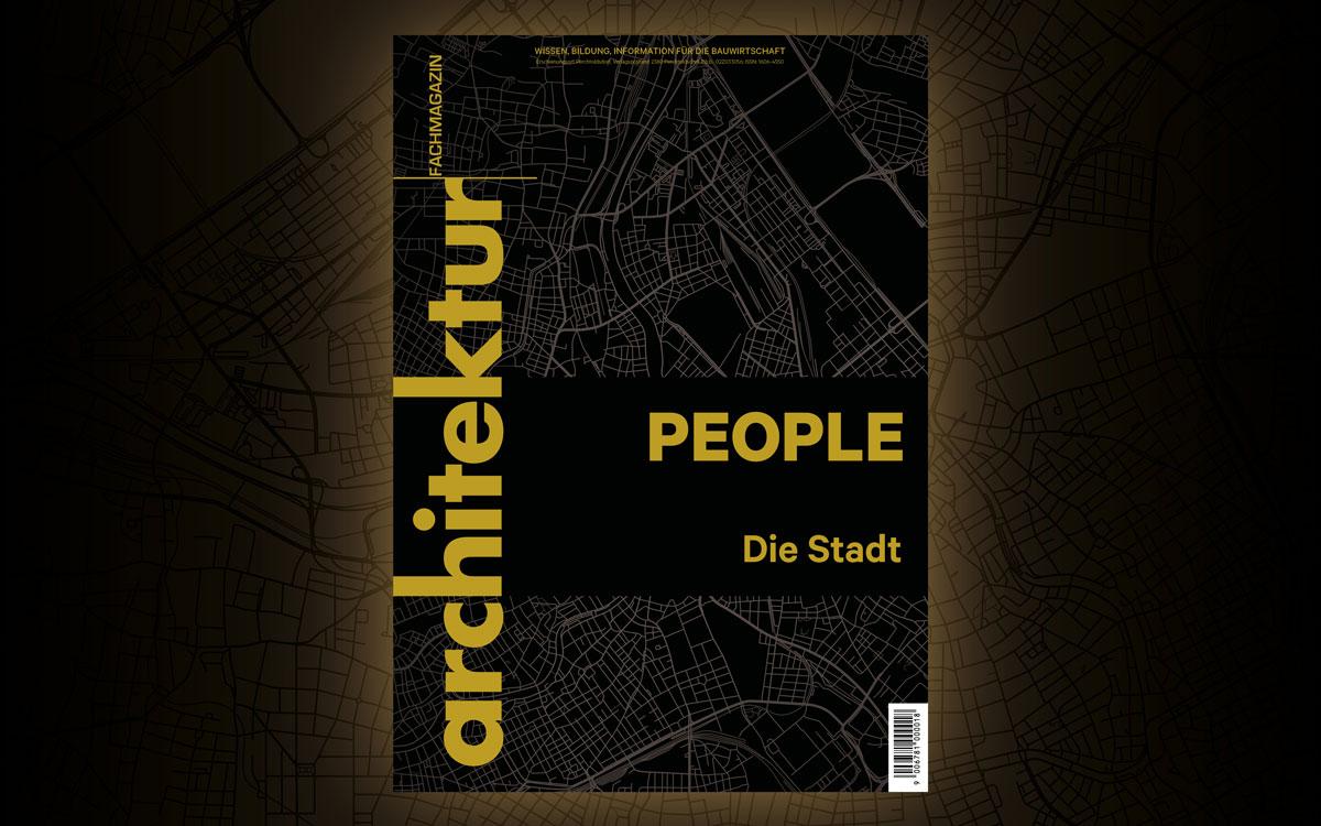 architektur Fachmagazin Sonderheft PEOPLE 2020 - Die Stadt
